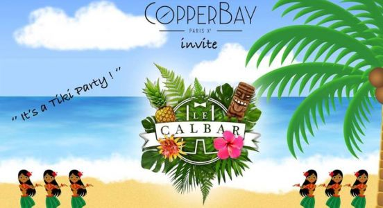 Tiki Party:  Le CopperBay invite le Calbar