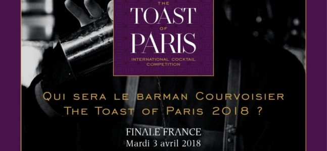 Toast of Paris 2018 by Courvoisier:  Finale Française le 3 avril 2018