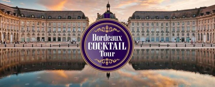Bordeaux Cocktail Tour 2019